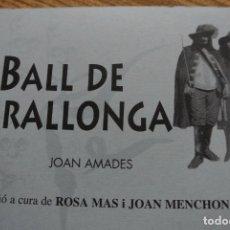 Libros antiguos: EL BALL DE SERRALLONGA. LIBRO. JOAN AMADES. Lote 121077299