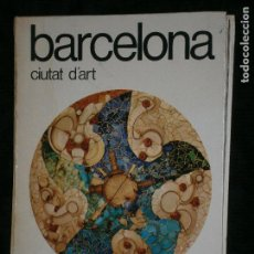 Libros antiguos: F1 BARCELONA CIUTAT D'ART ALEXANDRE CIRI . Lote 121116763
