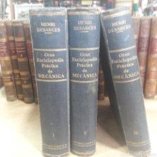 Libros antiguos: GRAN ENCICLOPEDIA PRÁCTICA DE MECÁNICA DESARCES COMPLETA 3 TOMOS. Lote 121116776