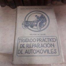 Libros antiguos: TRATADO PRÁCTICO REPARACIÓN AUTOMÓVILES PAGE 1923. Lote 121119347