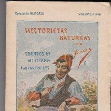 Libros antiguos: GASCÓN Y CASTRO LES: HISTORIAS BATURRAS Y CUENTOS DE MI TIERRA. 3ª SERIE. ARAGÓN. Lote 121124403