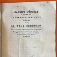 Livres anciens: RESERVADO-MURCIA- ORACION FUNEBRE FERNANDO VII- REAL SOCIEDAD ECONOMICA DE AMIGOS DEL PAIS -1.833. Lote 121236839