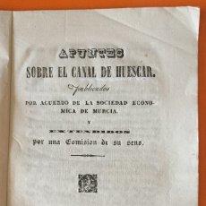 Libros antiguos: MURCIA- TRASVASES- APUNTES SOBRE EL CANAL DE HUESCAR- SOCIEDAD ECONOMICA DE MURCIA 1.839. Lote 121237183