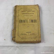 Libros antiguos: ANTIGUO LIBRO, EL AMANTE TIMIDO, PAUL DE KOCK, EDICION ILUSTRADA.. Lote 121262751