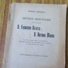 Libros antiguos: DOCUMENTOS PARLAMENTARIOS - DISCURSOS PRONUNCIADOS POR D. FRANCISCO SILVELA Y D. ANTONIO MAURA 1903. Lote 121284263