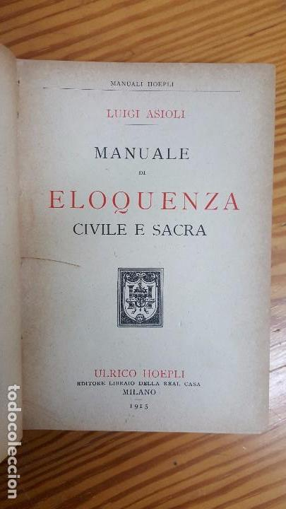 Libros antiguos: MANUALI HOEPLI. ELOQUENZA CIVILE E SACRA. L. ASIOLI. ULRICO HOEPLI EDITORE. MILANO, 1915. - Foto 2 - 121289459