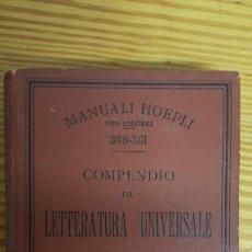 Libros antiguos: MANUALI HOEPLI. COMPENDIO DI LETTERATURA UNIVERSALE. P. PARISI. ULRICO HOEPLI EDITORE. MILANO, 1906.. Lote 121290043