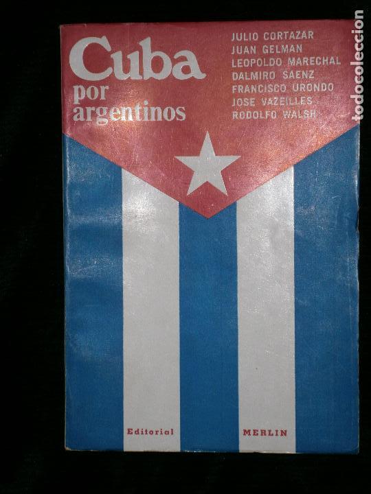 F1 CUBA POR ARGENTINOS (Libros Antiguos, Raros y Curiosos - Historia - Otros)