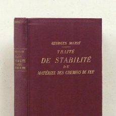 Libros antiguos: MARIÉ (GEORGES). TRAITÉ DE STABILITÉ DU MATÉRIEL DES CHEMINS DE FER. [FERROCARRILES, TRENES] 1924. Lote 121329367