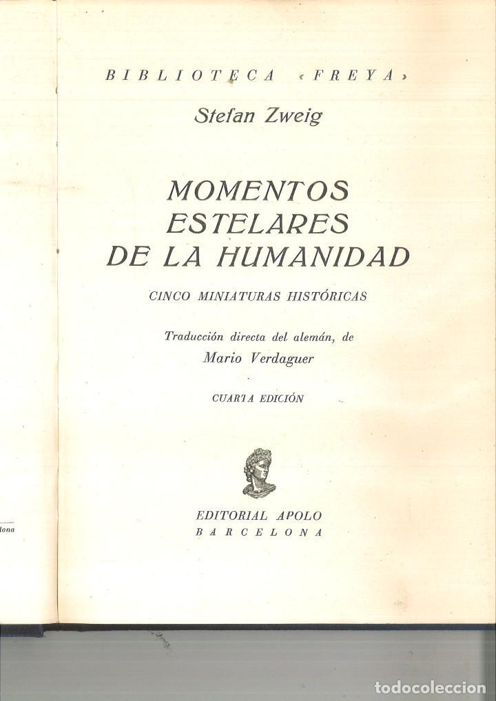 Libros antiguos: MOMENTOS ESTELARES DE LA HUMANIDAD. Stefan Zweig - Foto 2 - 121372583
