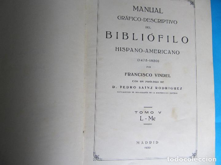 Libros antiguos: MANUAL GRÁFICO DESCRIPTIVO DEL BIBLIÓFILO HISPANO AMERICANO. FRANCISCO VINDEL. TOMO V. L - Me, 1930. - Foto 3 - 121388535
