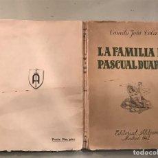 Libros antiguos: CAMILO JOSÉ CELA. LA FAMILIA DE PASCUAL DUARTE 1ª EDICIÓN CON AMPLIA DEDICATORIA.. Lote 121393607