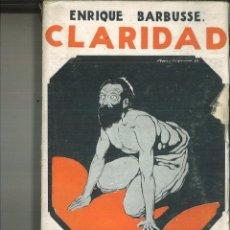 Libros antiguos: CLARIDAD. ENRIQUE BARBUSSE. Lote 121423487
