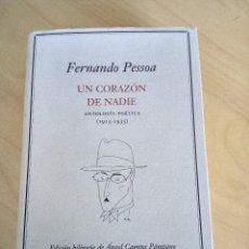 Libros antiguos: UN CORAZÓN DE NADIE. (ANTOLOGÍA POÉTICA 1913-1935)FERNANDO PESSOA.. Lote 121444611