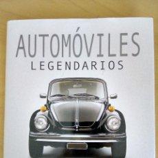 Libros antiguos: AUTOMÓVILES LEGENDARIOS. LARRY EDSALL.. Lote 121447699