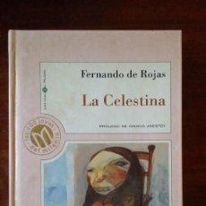 Libros antiguos: LA CELESTINA, FERNANDO DE ROJAS. Lote 121470943
