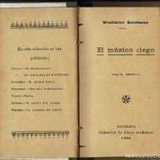 Libros antiguos: EL MÚSICO CIEGO, POR WLADIMIRO KOROLENKO. AÑO 1906 (6.4). Lote 121513159
