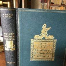 Libros antiguos: HISTÒRIA NACIONAL DE CATALUNYA. ANTONI ROVIRA Y VIRGILI. VOLUM IV. AÑO 1926. 1ª ED.. Lote 121526783