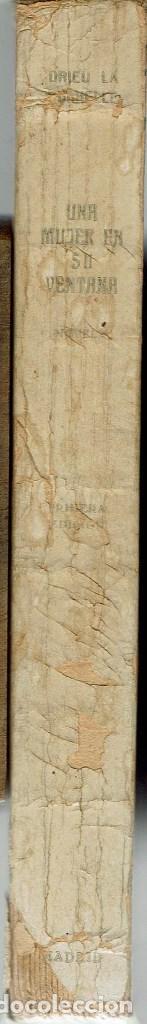 Libros antiguos: UNA MUJER EN SU VENTANA, POR DRIEU LA ROCHELLE. AÑO 1931 (6.4) - Foto 3 - 121531715