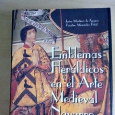 Libros antiguos: EMBLEMAS HERÁLDICOS EN EL ARTE MEDIEVAL NAVARRO.. Lote 121578027
