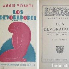 Libros antiguos: VIVANTI, ANNIE. LOS DEVORADORES. NOVELA TRADUCIDA DIRECTAMENTE DEL ITALIANO POR... 1921.. Lote 121590835