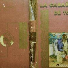 Libros antiguos: STOWE, HARRIET BEECHER. LA CABAÑA DE TOM Ó LA VIDA ENTRE LOS HUMILDES. (1916).. Lote 121597703