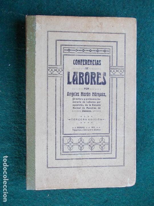 CONFERENCIA DE LABORES ANGELES MORAN MARQUEZ 1921 (Libros Antiguos, Raros y Curiosos - Bellas artes, ocio y coleccionismo - Otros)