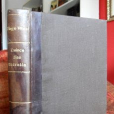 Libros antiguos: QUINCE DÍAS SACRISTÁN. HUGO WAST.. Lote 121609331