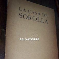 Libros antiguos: LA CASA DE SOROLLA.JUNIO 1932.. Lote 121624127