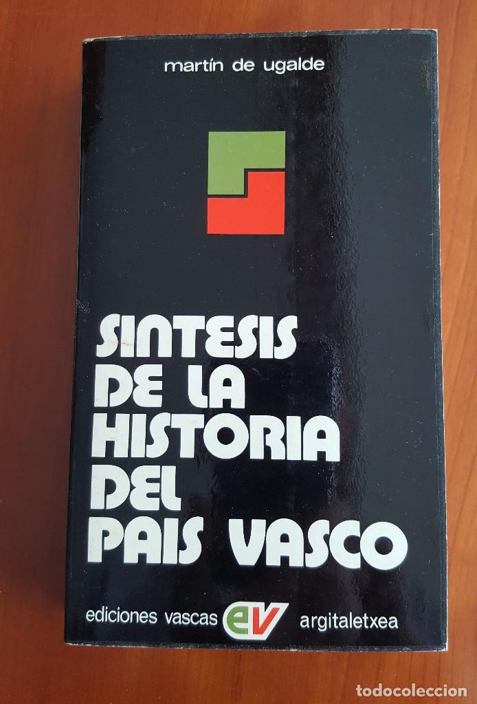 SÍNTESIS DE LA HISTORIA DEL PAÍS VASCO (Libros Antiguos, Raros y Curiosos - Historia - Otros)