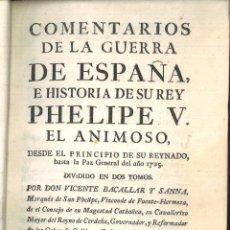 Libros antiguos: COMENTARIOS DE LA GUERRA DE ESPAÑA, E HISTORIA DE SU REY PHELIPE V. TOMO PRIMERO. V. BACALLAR. Lote 121634327