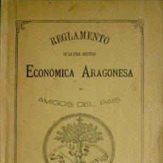 Libros antiguos: REGLAMENTO DE LA REAL SOCIEDAD ECONÓMICA ARAGONESA DE AMIGOS DEL PAÍS. ZARAGOZA, 1875.. Lote 121638907