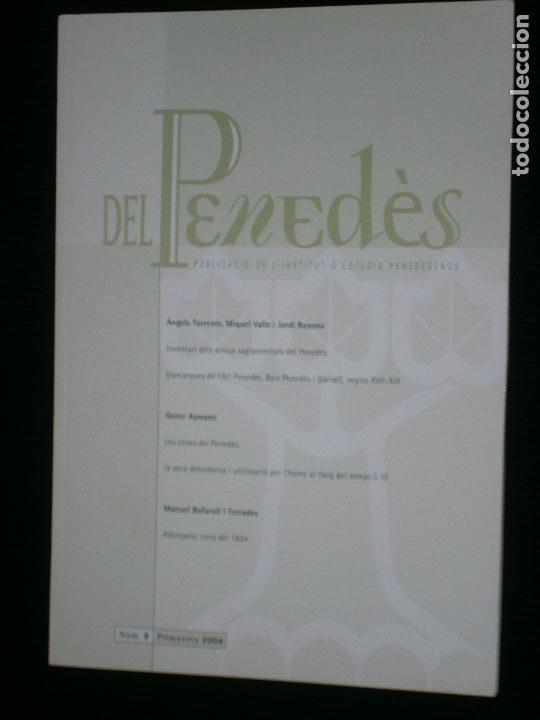 F1 DEL PENEDES PUBLICACIO D L'INSTIUT D'ESTUDIS PENEDESENCS Nº 8 PRIMAVERA 2004 (Libros Antiguos, Raros y Curiosos - Historia - Otros)