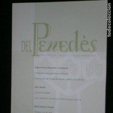 Libros antiguos: F1 DEL PENEDES PUBLICACIO D L'INSTIUT D'ESTUDIS PENEDESENCS Nº 8 PRIMAVERA 2004. Lote 121640363
