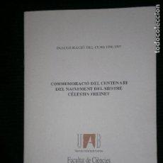 Libros antiguos: F1 COMMEMORACIO DEL CENTENARI DEL NAIXEMENT DEL MESTRE CELESTIN FREINET 96-97. Lote 121647619