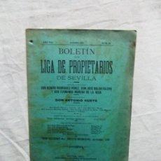 Libros antiguos: BOLETIN DE LA LIGA DE PROPIETARIOS DE SEVILLA. Lote 121650683