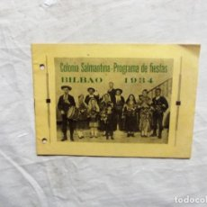 Libros antiguos: COLONIA SALMANTINA PROGRAMA DE FIESTAS BILBAO 1934 . Lote 121651867