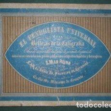 Libros antiguos: SANTIGOSA, CARLOS: EL PENDOLISTA UNIVERSAL O SEA BELLEZAS DE LA CALIGRAFIA. C.1875. Lote 121669367