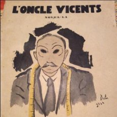 Libros antiguos: L'ONCLE VICENS. Lote 121672751