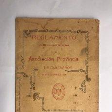 Libros antiguos: CASTELLON. PARA LA CONSTITUCIÓN REGLAMENTO. ASOCIACIÓN PROVINCIAL GANADEROS DE CASTELLÓN (A.1906). Lote 121679071