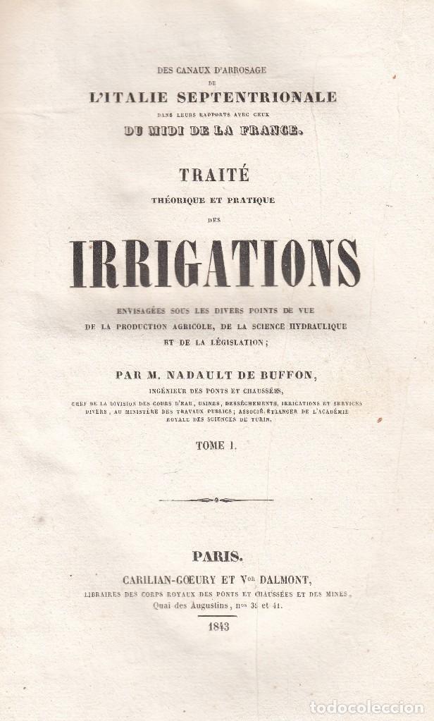 NADAULT DE BUFFON. TRAITÉ THÈORIQUE ET PRATIQUE DES IRRIGATIONS. 3 VOLS. PARIS, 1843-4. (Libros Antiguos, Raros y Curiosos - Ciencias, Manuales y Oficios - Otros)