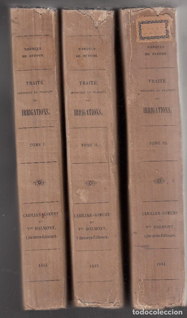 Libros antiguos: NADAULT DE BUFFON. Traité thèorique et pratique des irrigations. 3 vols. Paris, 1843-4. - Foto 2 - 121682079