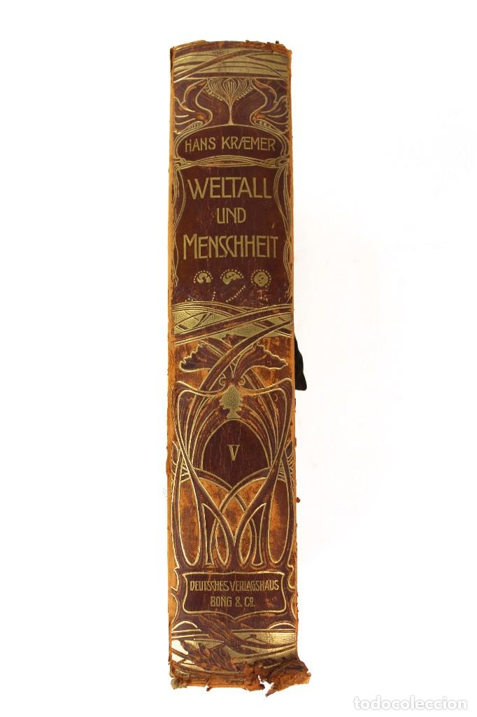 Libros antiguos: L-3474 WELTALL UND MENSCHHEIT TOMO DE ENCICLOPEDIA MODERNISTA .PRINCIPIOS DE SIGLO XX. - Foto 3 - 121726371
