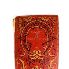 Libros antiguos: L-720 RAMONEUR ET BOULE-DE-NEIGE. POR MME W. DE CONINCK. PRINCIPIOS DE SIGLO XX. Lote 121735455