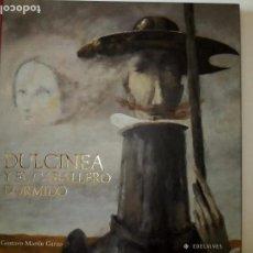 Libros antiguos: DULCINEA Y EL CABALLERO DORMIDO- GUSTAVO MARTIN- EDELVIVES- 2005- TOTALMENTE ILUSTRADO. Lote 121763563