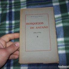 Libros antiguos: BOSQUEJOS DE ANTAÑO ( RELATOS ). JOSÉ Mª TOUS. SÓLLER. IMP. DE J. MARQUÉS ARBONA. 1922.MALLORCA. Lote 121823275