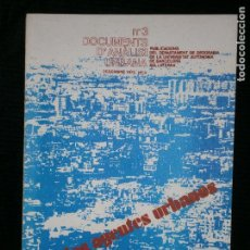 Libros antiguos: F1 LOS AGENTES URBANOS Nº 3 DOCUMENTS D'ANALISI URBANA . Lote 121846039