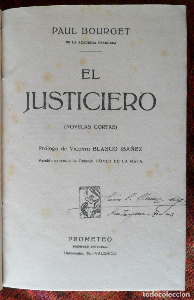 EL JUSTICIERO NOVELAS CORTAS. PAUL BOURGET. VALENCIA 1921. (Libros antiguos (hasta 1936), raros y curiosos - Literatura - Narrativa - Otros)