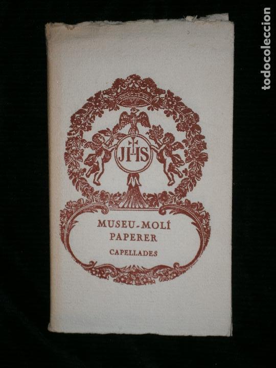 F1 MUSEU MOLI PAPERER CAPELLADES - ILUSTRADO (Libros Antiguos, Raros y Curiosos - Historia - Otros)