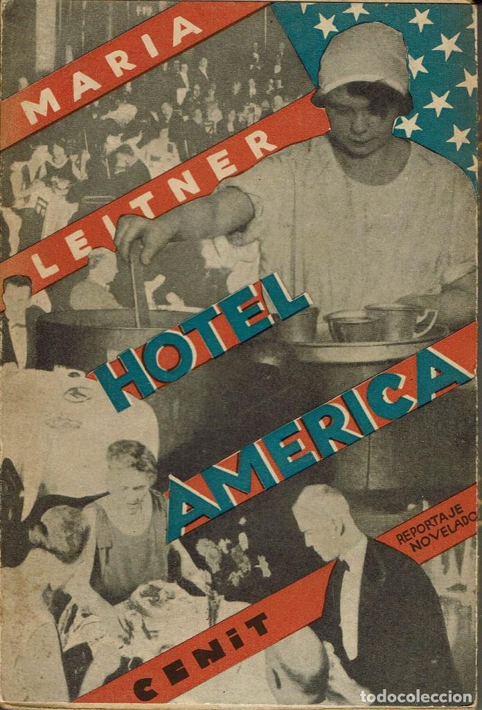 HOTEL AMÉRICA, POR MARÍA LEITNER. AÑO 1931 (2.4) (Libros antiguos (hasta 1936), raros y curiosos - Literatura - Narrativa - Otros)